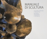 Di Gennaro P., Manuale di Scultura, Hoepli Editore, Milano 2011