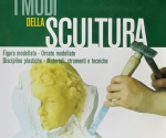 Di Gennaro P., I Modi della Scultura, Hoepli Editore, Milano 1997